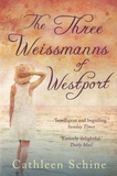Cathleen Schine - The Three Weissmanns Of Westport.