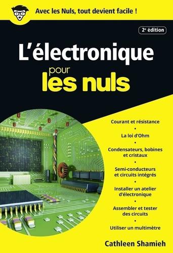 L'électronique pour les nuls - Cathleen Shamieh - Format ePub - 9782412026441 - 9,99 €