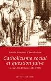 Yves Ledure - Catholicisme social et question juive - Le cas Léon Dehon 1843-1925.
