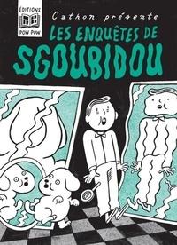 Cathon - Les enquêtes de Sgoubidou.