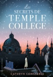 Cathryn Constable - Les secrets de Temple College.