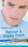Cathryn Parry - Retour à Wallis Point.
