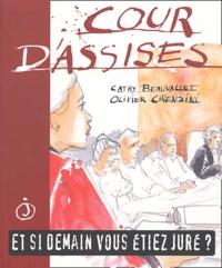 Cathy Beauvallet et Olivier Cirendini - Cour d'Assises - Et si demain vous étiez juré ?.
