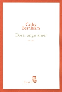 Cathy Bernheim - Dors, ange amer.