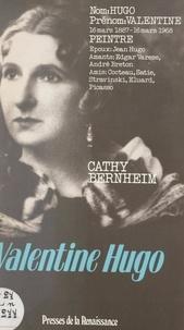 Cathy Bernheim - Valentine Hugo.