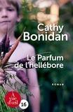 Cathy Bonidan - Le parfum de l'hellébore.