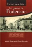 Cathy Bouchard-Camedescasse - Il était une fois... le canton de Podensac : Arbanats, Barsac, Budos, Cérons, Guillos, Illats. - ...