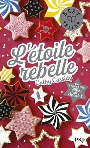 Cathy Cassidy - L'étoile rebelle.