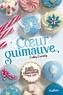Cathy Cassidy - Les filles au chocolat Tome 2 : Coeur guimauve.