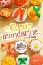 Cathy Cassidy - Les filles au chocolat Tome 3 : Coeur mandarine.