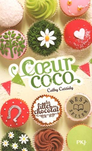Les filles au chocolat Tome 4 Coeur coco