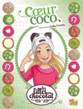 Cathy Cassidy - Les filles au chocolat Tome 4 : Coeur coco.