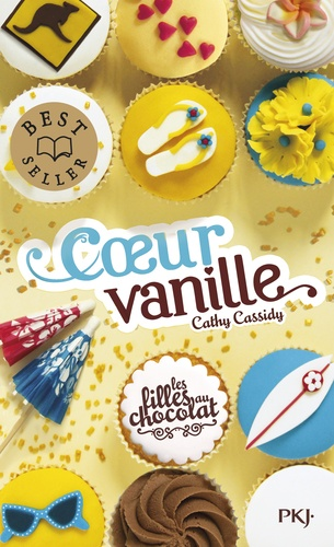 Les filles au chocolat Tome 5 Coeur vanille