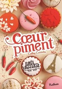 Cathy Cassidy - Les filles au chocolat Tome 6 1/2 : Coeur piment.