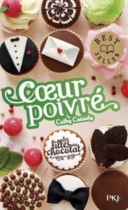 Cathy Cassidy - Les filles au chocolat Tome 6 1/2 : Coeur poivré.
