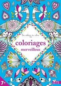 Cathy Delanssay et Sabrina Beretta - Coloriages merveilleux.