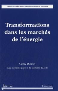 Cathy Dubois - Transformations dans les marchés de l'énergie.