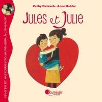 Cathy Dutruch et Anne Mahler - Jules et Julie.