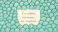 Cathy Dutruch et Farah Allegue - La petite musique du Monde.