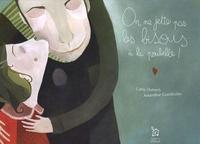 Cathy Dutruch et Amandine Grandcolas - On ne jette pas les bisous à la poubelle !.