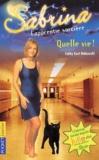 Christiane Poulain et Cathy East Dubowski - Sabrina l'apprentie sorcière Tome 23 : Quelle vie !.