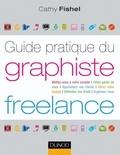 Cathy Fishel - Guide pratique du graphiste freelance.