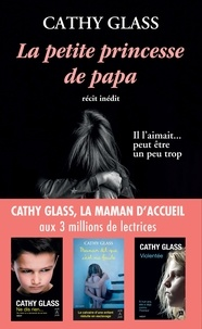 Cathy Glass - La petite princesse de papa.