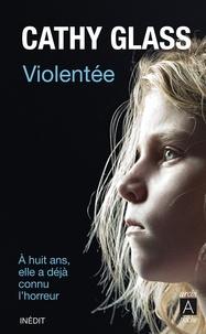 Cathy Glass - Violentée.