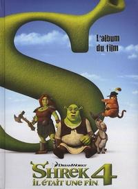 Shrek 4 Il était une fin- L'album du film - Cathy Hapka pdf epub