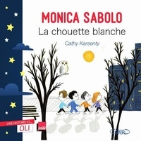 Cathy Karsenty - La chouette blanche.