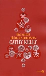 Cathy Kelly - Une saison pleine de promesses.