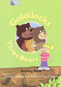 Cathy Lawday et Richard MacAndrew - Goldilocks and the Three Bears - Activity Book.
