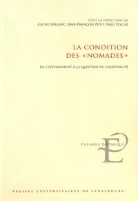 """Cathy Leblanc et Jean-François Petit - La condition des """"nomades"""" - De l'internement à la question de l'hospitalité."""