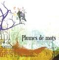 Cathy Pépin et Frédéric Cartier-Lange - Plumes de mots.