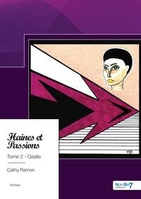 Livres informatiques gratuits en ligne à télécharger Haines et passions Tome 2 (French Edition)