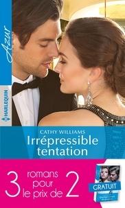 Cathy Williams et Catherine George - Pack 3 pour 2 Azur - avril 2018 - Irrépressible tentation - Le retour imprévu - Quelques jours de passion.