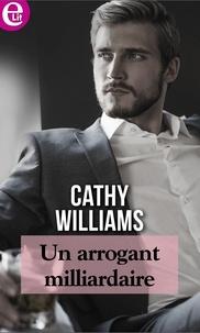 Cathy Williams - Un arrogant milliardaire.