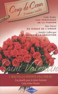 Cathy Yardley - Les vendanges de la passion ; Au risque de l'amour ; Experts en séduction.