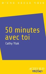 Cathy Ytak - 50 minutes avec toi.