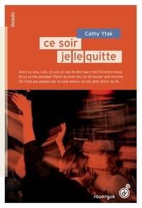 Cathy Ytak - Ce soir, je le fais / Ce soir, je le quitte.