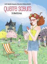 Livres téléchargement gratuit pdf Quatre soeurs Tome 3 in French 9782369817925