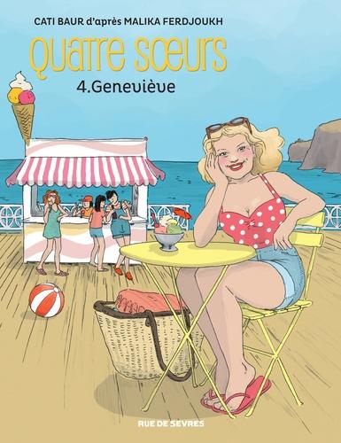 Quatre soeurs Tome 4 Geneviève