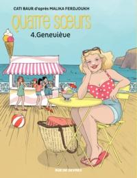 Cati Baur - Quatre soeurs Tome 4 : Geneviève.