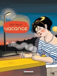 Cati Baur - Vacance.
