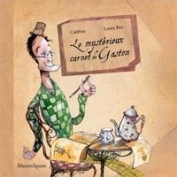 Catibou et Loren Bes - Le mystérieux carnet de Gaston.