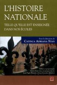 Catinca Adriana Stan - L'histoire nationale telle qu'elle est enseignée dans nos écoles - Débats et propositions.