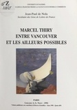 Cattedra di lingua francese pr et Jean-paul De nola - Marcel Thiry entre Vancouver et les ailleurs possibles.