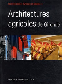 CAUE de la Gironde - Architecture agricole en Gironde.