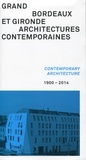 CAUE de la Gironde - Grand Bordeaux et Gironde, architectures contemporaines (1900-2014).