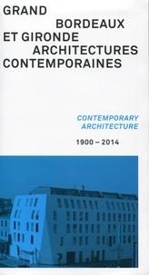 Lesmouchescestlouche.fr Grand Bordeaux et Gironde, architectures contemporaines (1900-2014) Image
